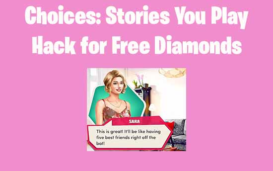 choices stories you play hack download ios
