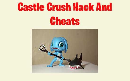 Castle Crush Hack Cheats No Survey No Human Verification