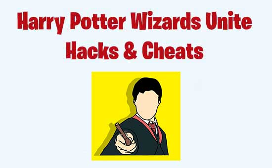 Harry Potter Wizards Unite Hack & Cheats For Free Currency