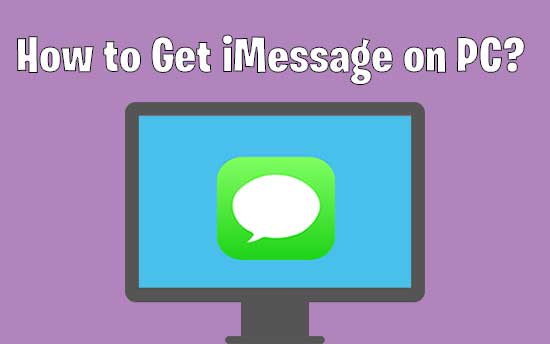 How to Get iMessage on PC in 2019