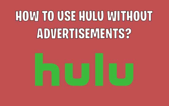 hulu without ads