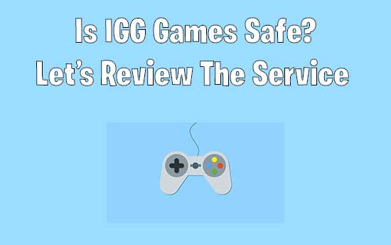 Is IGG Games Safe