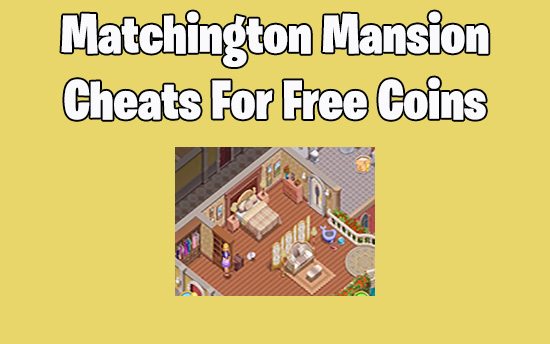 matchington mansion hack