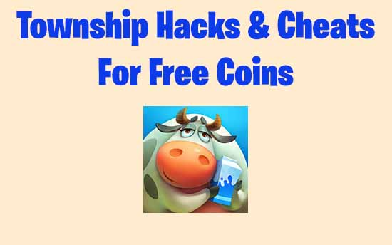 Township Hacks & Cheats to Get Free Coins Legitimately