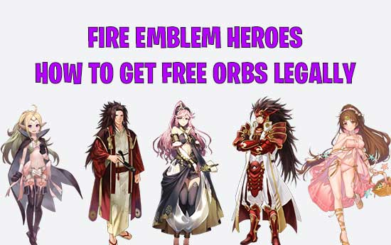 Fire Emblem Heroes Hack : Top 10 Fire Emblem Heroes Cheats For Free Orbs Legally