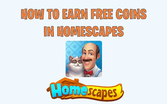 Homescapes Hack: Top 7 Legit Cheats To Earn Free Coins In 2019
