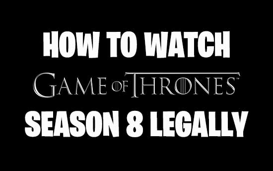 watch game of thrones season 8 online for free