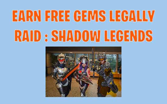 Raid Shadow Legends Cheats : Top 7 Best Hacks For Having Free Gems