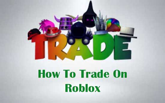 roblox trading guide explained