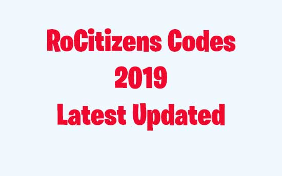 RoCitizens Codes – Get Free Money and Items {100% Working 2019}