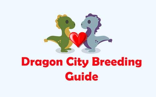 Dragon City Breeding Guide for 2020 - No Survey No Human